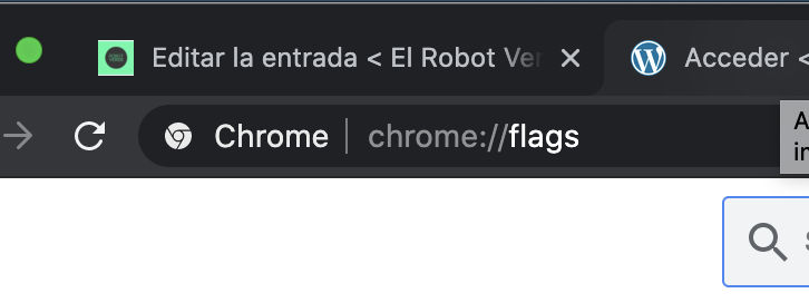 que son chrome flags y como activarlas