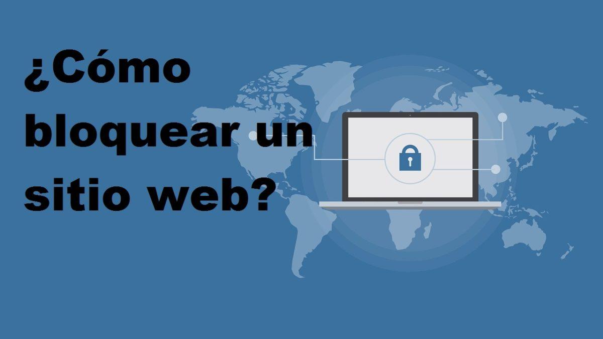 Cómo bloquear un sitio web